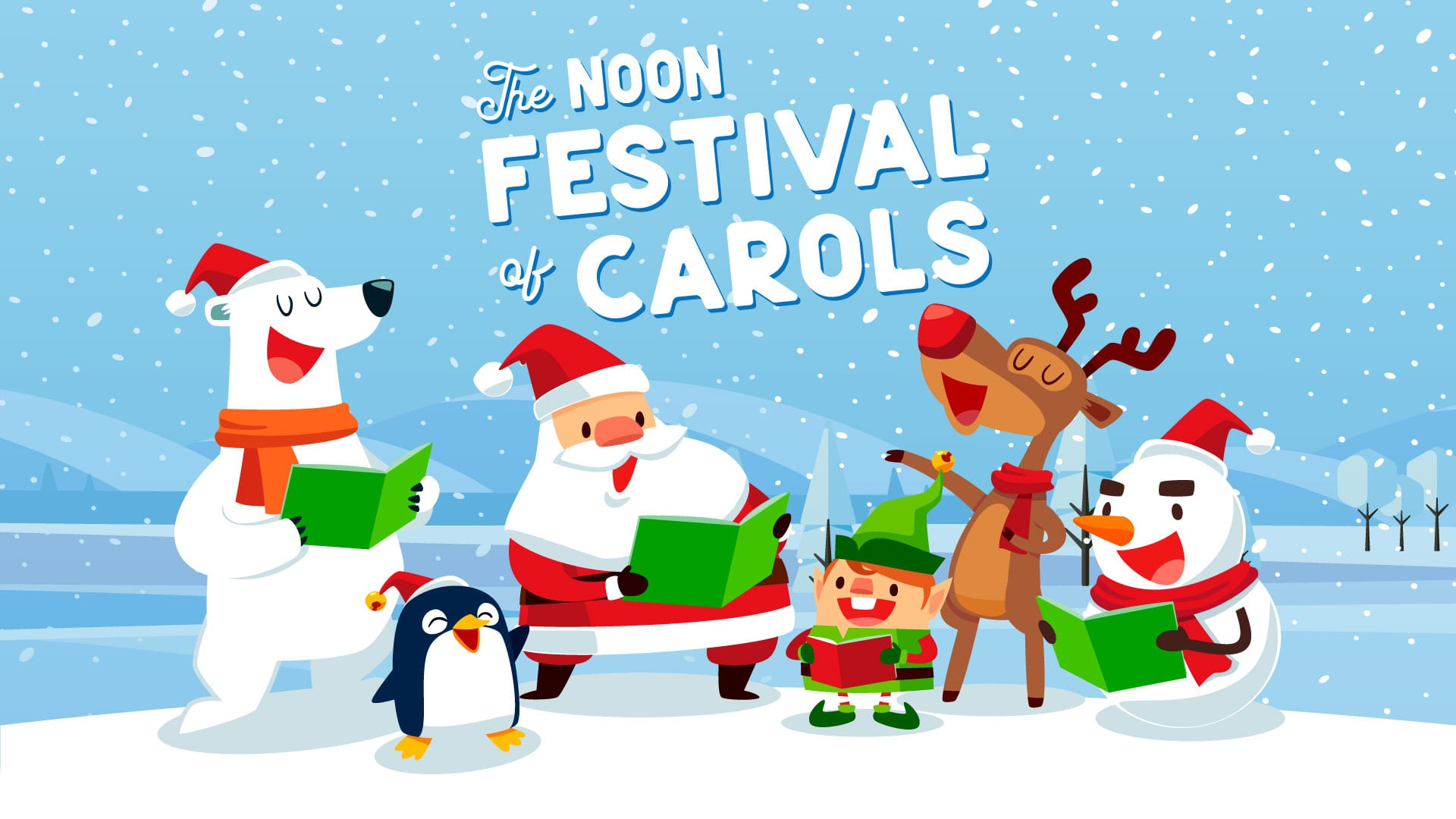The Noon Festival of Carols