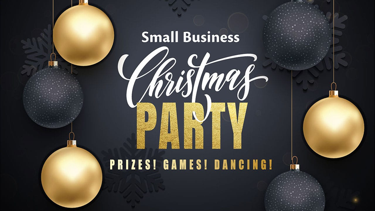 Small Business Christmas Party - Prizes! Games! Dancing!