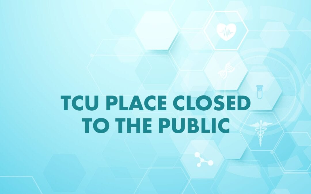 TCU Place Closed to the Public